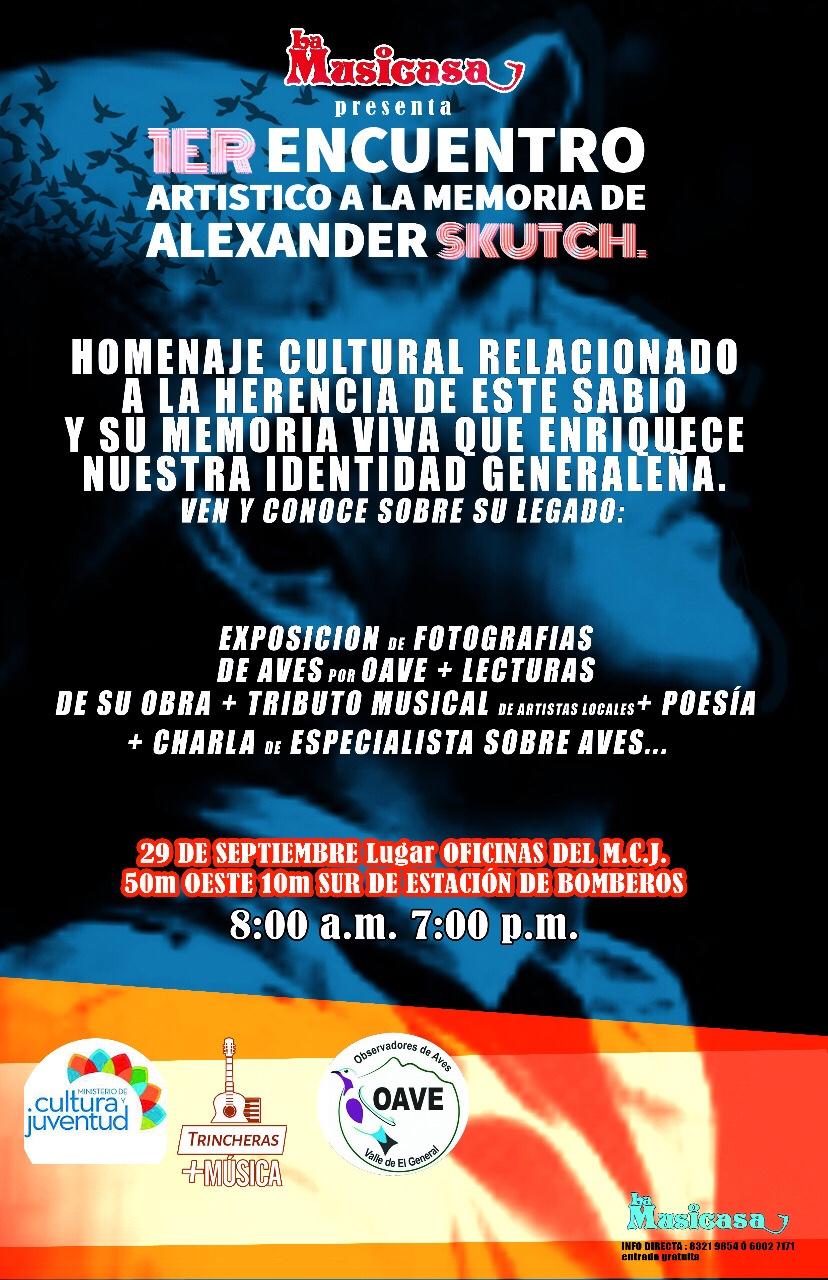 1er encuentro artistico a la herencia viva de Don Alexander Skutch en PérezZeledón.