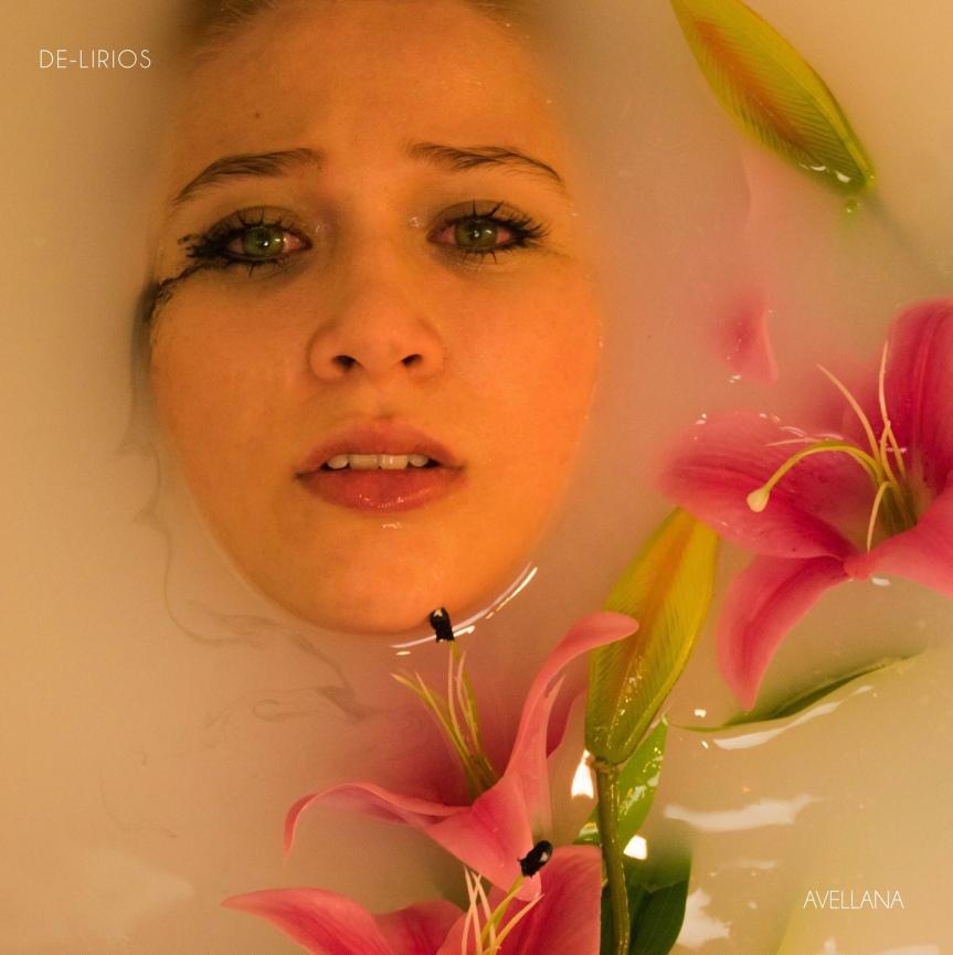 AVELLANA estrena nuevo EP : DeLirios