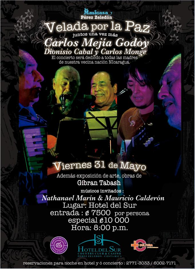 Vélada músical con Carlos Mejía Godoy Dionisio Cabal en el Hotel del Sur, PérezZeledón.