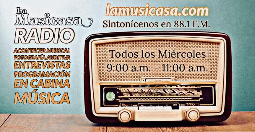 Escucha ahora La Musicasa y su programación en radio local 88.1F.M.