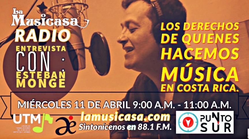 Entrevista radial a Esteban Monge. ¨Derechos de los que hacemos música en nuestro país. Miércoles 11 deMarzo.¨